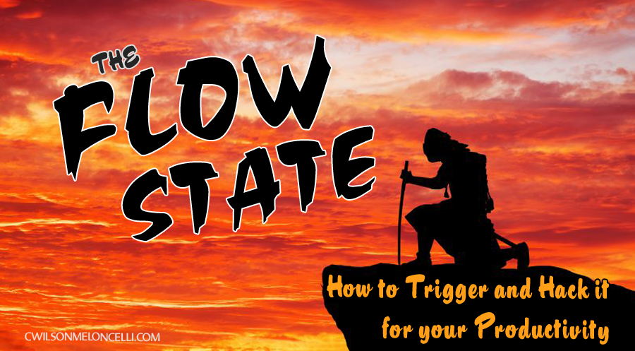 the flow state, flow state triggers, hack the flow state, what is flow state, what happens in flow state, 8 key components of flow state, 6 neurochemicals of flow state, flow state training program
